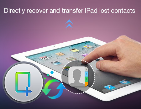 recover-and-transfer-ipad-lost-contacts