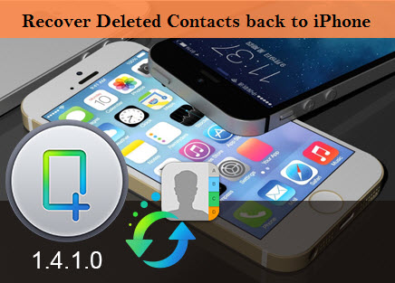 transfer deleted contacts number to iphone