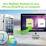 How to save multiple backups for one iPhone/iPad/iPod with iFonebox