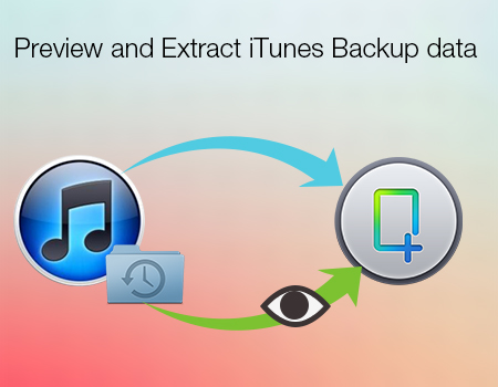 preview-and-extract-itunes-backup-data