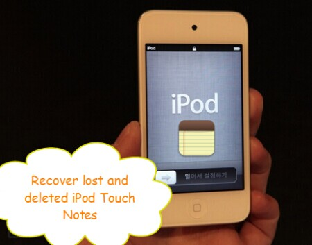 recover-lost-and-deleted-ipod-touch-notes