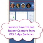 How to Remove Favorite and Recent Contacts from iOS 8 App Switcher