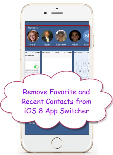 remove-favorite-and-recent-contacts-from-ios8-app-switcher