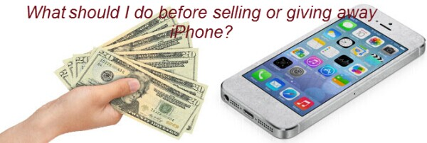 what-should-do-before-selling-or-giving-away-iphone