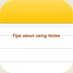 Useful Tips about using Notes