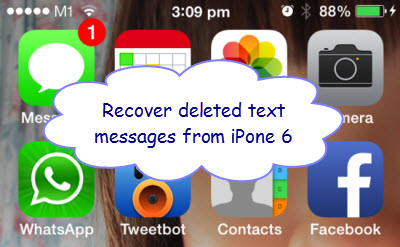 recover_deleted_text_messages_from_iphone6