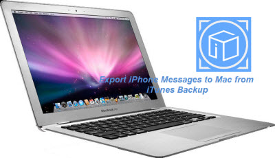 export_iphone_messages_to_mac_from_itunes_backup