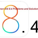 iOS 8.4 Common issues and the correspondent solutions