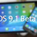 Fifth iOS 9.1 Beta Has Been Seeded To The Public Developers And Testers