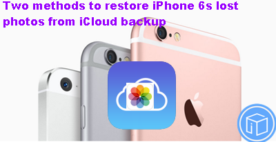 two-methods-to-restore-lost-photos-from-icloud-backup