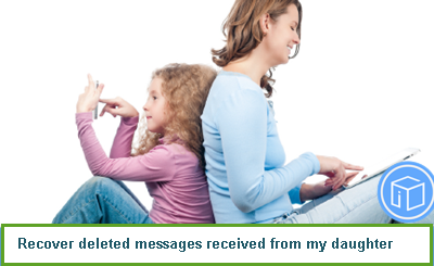 recover-deleted-messages-received-from-daughter