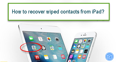 recover-ipad-wiped-contacts